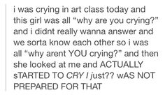 This is an accurate description of art school.