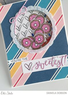 You're the Sweetest by Daniela Dobson for Elle's Studio