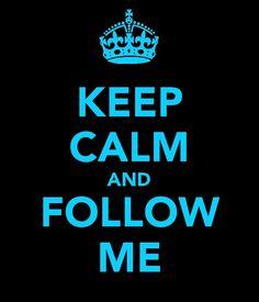 Keep calm by Maddie Rue Keep Calm Signs, Keep Calm Quotes, Keep Calm And Love, My Love, Verbatim, Self Centered, Follow Me, Follow Spree, Help Me