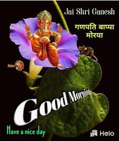 Shri Ganesh, Lord Ganesha, Good Morning Greetings, Good Morning Quotes, Good Day, Good Night, Baby Ganesha, Bhakti Song, Ganesh Idol