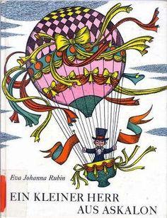 Ein kleiner Herr aus Askalon : Ein Bilderbuch vom Fliegen. Verse und Bilder. von Eva Johanna Rubin http://www.amazon.de/dp/B00TUMOT0Q/ref=cm_sw_r_pi_dp_0Z0Evb0H77M2N