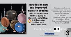Don't miss #HouseHoldExpo - #Moscow #Russia  13/15 Sept - Pavilion No. 2 Hall 11 Booth D602 Catch up with our team and find out more about our #Products and #Shows on our website #likeforlike #happycooking  #event  #countdown #3 #days to go #Xylan #Coatings