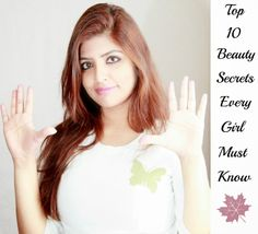 For today's article I really spend lot of time figuring out what would be the apt centre of discussion.And came to the conclusion that nothing could beat a wish for having better health and beauty in year 2014.Let's kick off first day of year 2014 with Top 10 Beauty Secrets Every Girl Must Know.  http://www.spiceupboringlife.com/2013/12/top-10-beauty-secrets-every-girl-must.html