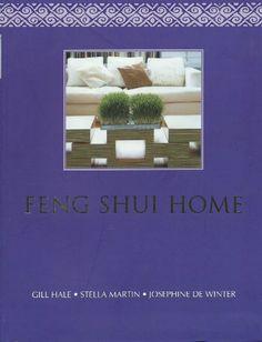 Feng Shui Home by Gill ; Martin, Stella ; De Winter, Josephine Hale http://www.amazon.ca/dp/184477631X/ref=cm_sw_r_pi_dp_OaVrvb03BCGC0