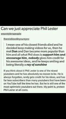 It doesn't matter how many subscribers he has, Phil will always be the best YouTuber