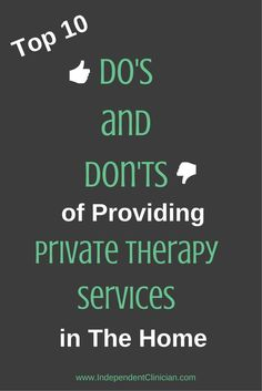 Treating private therapy clients in their homes? Check out these 10 tips: http://www.pediastaff.com/blog/the-top-10-%E2%80%9Cdo%E2%80%99s-and-don%E2%80%99ts%E2%80%9D-of-providing-therapy-in-the-home-4866