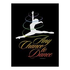 Any Chance to Dance Poster