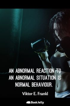 Abnormal reaction to an abnormal situation - Viktor E. Frankl via QuotesPorn on August 06 2018 at Motivational Quotes For Men, Men Quotes, Famous Quotes, Book Quotes, Life Quotes, Inspirational Quotes, Random Quotes, Meant To Be Quotes, Quotes To Live By