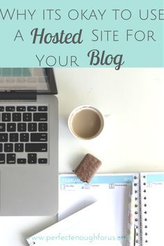 Have you ever wanted to start a blog and not been sure where to start? There are so many site's telling you the right and wrong way to start a blog - this is why it's okay to go with a site that is hosted vs. self-hosted.