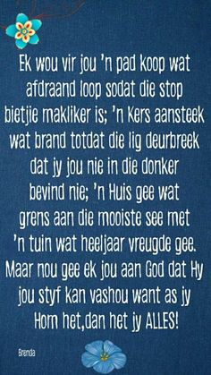 Afrikaans Quotes About Friendship and Pinbrenda Jansen Van Rensburg On Sielskos Good Morning Messages, Good Morning Wishes, Prayer Quotes, Bible Verses Quotes, Morning Inspirational Quotes, Motivational Quotes, Afrikaanse Quotes, Friendship Poems, Bible Love
