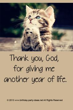 Thank you, God, for giving me another year of life. Birthday prayer for myself. #birthday #prayer