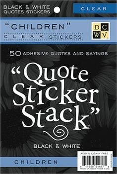 Amazon.com: Diecuts With A View Black and White Clear Sticker Quote Stack 10 Sheets, Children: Arts, Crafts & Sewing