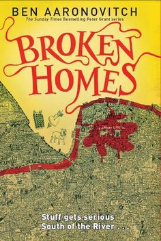 Broken Homes (Peter Grant, #4) by Ben Aaronovitch