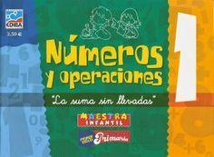 """Cuaderno """"Números y Operaciones 1"""", de Ediba, dedicado a la suma sin llevar para el Primer Ciclo de Educación Primaria."""