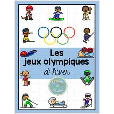 Activités sur les Jeux Olympiques d'hiver Kids Olympics, Summer Olympics, Core French, French Class, French Resources, Olympic Sports, Sports Activities, Winter Sports, Classroom Management