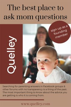Asking parenting questions in Facebook groups & trusting strangers on the internet with no clout is a thing of the past. Quelley is an intelligent space to ask those same questions, but with more transparency into who is on the other side. You'll get answers from verified professionals, specialists and other experienced moms, organized in a way that will give you confidence. #momadvice #newmomtips