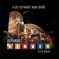 Denver Alphabet Book by Kitty Migaki