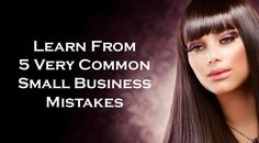 Learn from 5 very common small business mistakes. #marketingtips #smallbusiness #commonmistakes