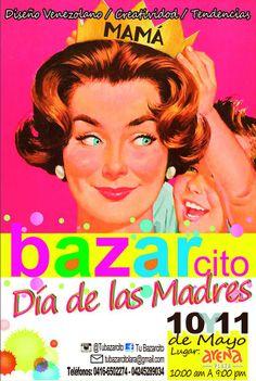 BazarCito Edición Especial Día de las Madres   10 y 11 de #Mayo CC Arena Plaza #Barquisimeto http://goo.gl/4ZZUlw Vía @Tu Bazar Cito