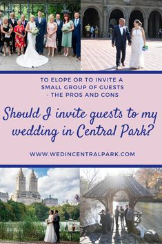 Eloping or Inviting a few Guests – the Pros and Cons - Weddings in Central Park, New York
