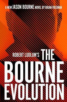 Robert Ludlum's The Bourne Evolution (Jason Bourne Book 15) - Kindle edition by Freeman, Brian. Mystery, Thriller & Suspense Kindle eBooks @ Amazon.com.