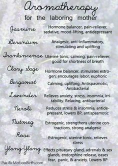 Aromatherapy guide for pregnancy and the laboring mother. Add to massage oils to help soothe during labor Baby Massage, Doula Business, Birth Affirmations, Pregnancy Affirmations, Birth Doula, Baby Birth, Pregnancy Labor, Pregnancy Health, Water Birth