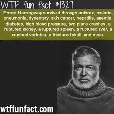wtf-fun-factss: ernest hemingway - people facts MORE OF WTF... - http://www.digitaltimewaster.com/wtf-fun-factss-ernest-hemingway-people-factsmore-of-wtf/