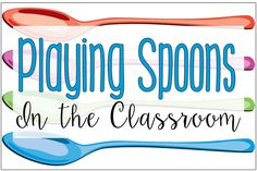 Playing Spoons in the Classroom {Highly Engaging Review Game}