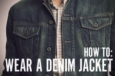 5 Ways to Wear and Layer Denim Jackets for Fall