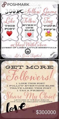Bon NEW FOLLOW GAME! 300K @ShopWithEileen Get Me To 300,000 Followers! ♥ ♥
