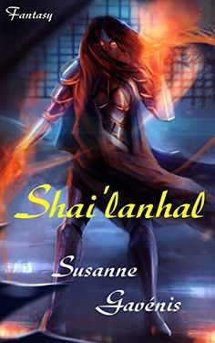Shai'lanhal von Susanne Gavénis https://www.amazon.de/dp/B01DZSC5RY/ref=cm_sw_r_pi_dp_j-HExbAYEP82D