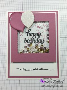 Happy Birthday Shaker Card                                                                                                                                                     More