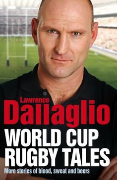 World Cup Rugby Tales by Lawrence Dallaglio http://www.amazon.com/dp/0857203452/ref=cm_sw_r_pi_dp_qcarub0J09KEE