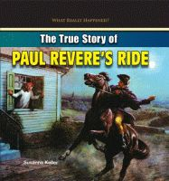 Buy or Rent The True Story of Paul Revere's Ride as an eTextbook and get instant access. With VitalSource, you can save up to compared to print. Paul Revere's Ride, What Really Happened, True Stories, Shit Happens, War, Products, Gadget
