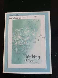 Thinking of you, with Dandelion Wishes from Stampin' Up! Inks used: Balmy Blue, Basic Gray, White Embossing Powder. Cardstock: Whisper White and Balmy Blue.