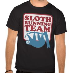 sloth running team - Funny T Shirt - Clothes, fashion for women, men, teens and kids