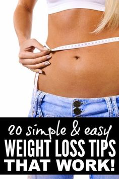 20 Simple Easy Weight Loss Tips - Fit Zines