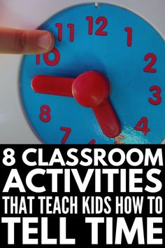 Teaching Kids to Tell Time | Learning the hours and how to tell time on a clock can be hard for students, and we've rounded up 8 simple hands on time telling activities, games, worksheets, free printables, and anchor charts teachers can use in the classroom to make telling time in 1st grade (and beyond) easier. #teachtime #tellingtime #tellingtimegames #tellingtimeactivities #classroom