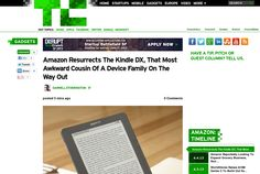 http://techcrunch.com/2013/06/05/amazon-resurrects-the-kindle-dx-that-most-awkward-cousin-of-a-device-family-on-the-way-out/ ... | #Indiegogo #fundraising http://igg.me/at/tn5/