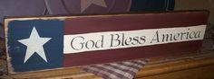 GOD BLESS AMERICA PRIMITIVE SIGN SIGNS