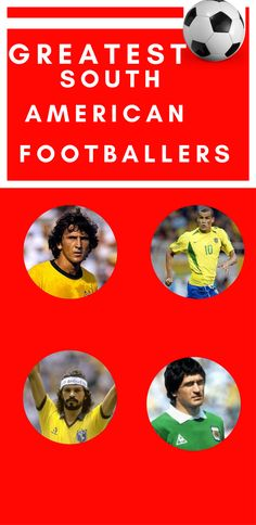 Greatest South American Footballers