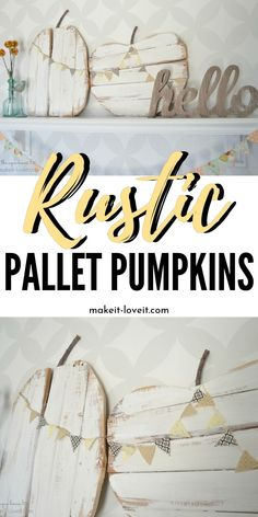 Rustic Pallet Pumpkins…with mini bunting A super easy pallet craft for fall. These rustic pallet pumpkins are perfect to display in your home. This wood pumpkin craft is one of my favorites. Pallet Crafts, Wood Crafts, Diy Crafts, Wood Pumpkins, Fall Pumpkins, Pallet Pumpkin, Mini Bunting, Festival Decorations, Fall Decorations