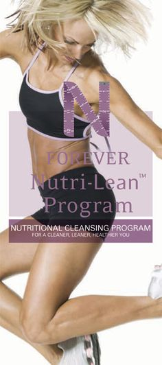 Forever Nutri-Lean Program is a nutritional cleansing program for a cleaner, leaner and healthier body!