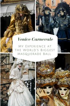 Carnevale di Venezia - My Experience at the World's Biggest Masquerade Ball