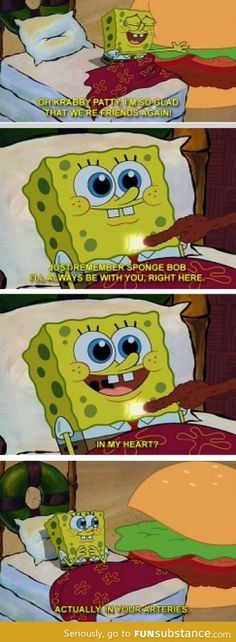 Spongebob keeping it real
