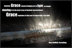 Genuine grace. Created by Leigh Hudson.