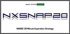 NXSNAP20 NADEX 20 Minute Expiration Strategy for Pin Point Exploitation of Markets Getting Ahead of Themselves for Trigger into an ATM or Even OTM Binary to Expiration Add NXSNAP20 to Your NADEX 20 Minute Binary Arsenal for Compounding Your Ability to Accurately Stack Winning Trade Upon Winning Trade in Real Time So we wanted to make a new type of precision-based trading strategy binary options on the NADEX 20 min. expiration. We want something that's going to give clarity on a way to play
