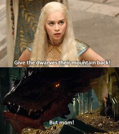91 Game of Thrones Memes - Give the dwarves their mountain back! But mom! It's unbelievable to fathom that we are now at the and final season of Game of Thrones. Here are 91 funny yet dark Game of Thrones memes to celebrate. Tolkien, Martin Freeman, Familia Targaryen, Fili Und Kili, The Mother Of Dragons, O Hobbit, Hobbit Humor, Hobbit Funny, Thranduil