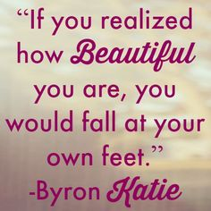 """If you realized how beautiful you are, you would fall at your own feet."" #beautiful #inspiration #quotes"