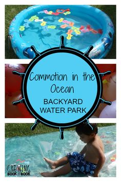 DIY Backyard Water Park to compliment the book, Commotion in the Ocean. A fun outdoor literacy summer activity for kids.